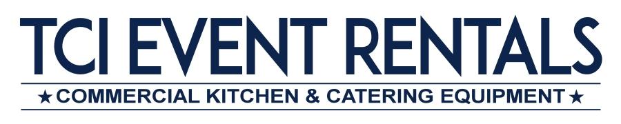 TCI Event Rentals - Las Vegas Commercial Kitchen Equipment Rentals